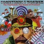 Sometimes I Wonder - Sometimes I Wonder cd musicale di Sometimes i wonder