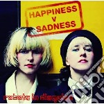 Robots In Disguise - Happiness Vs Sadness cd musicale di Robots in disguise