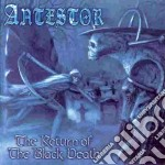 Antestor - The Return Of The Black Death cd musicale di Antestor