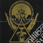 BEYOND HURT BEYOND HELL                   cd musicale di The Legacy