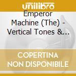 Emperor Machine - Vertical Tones & Horizontal Noise cd musicale di EMPEROR MACHINE