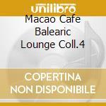 MACAO CAFE' cd musicale di ARTISTI VARI