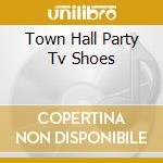 TOWN HALL PARTY TV SHOES cd musicale di EDDIE COCHRAN & GENE
