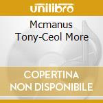 Ceol more cd musicale di Tony Mcmanus