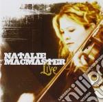 Natalie Macmaster - Live cd musicale di MACMASTER NATALIE