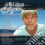 Maccalman Singular - Songs By Yan,sungs By Fr. cd musicale di Singular Maccalman