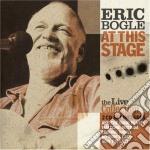 Eric Bogle - At This Stage cd musicale di Eric Bogle