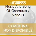 Various Artists - The Mus.& Song Greentrax cd musicale