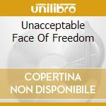 UNACCEPTABLE FACE OF FREEDOM cd musicale di TEST DEPT.
