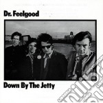 Down by the jetty cd musicale di Feelgood Dr.