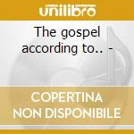The gospel according to.. - cd musicale di Alex harvey band