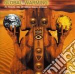 GLOBAL WARMING cd musicale di ARTISTI VARI