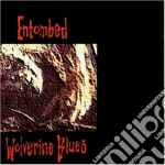 Entombed - Wolverine Blues cd musicale di ENTOMBED