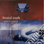 NEED TO CONTROL cd musicale di Truth Brutal