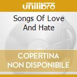 SONGS OF LOVE AND HATE cd musicale di GODFLESH