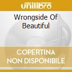 WRONGSIDE OF BEAUTIFUL cd musicale di War Dub