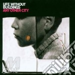 Life Without Buildin - Any Other City cd musicale di Life without buildin