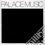 Palace Music - Lost Blues And Other Songs cd musicale di Music Palace