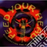 Feed Your Head - Vol. 3 - Vv.aa. cd musicale di Feed your head