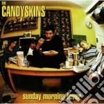 Candyskins - Sunday Morning Fever cd musicale di CANDY SKINS