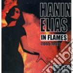 Hanin Elias - In Flames cd musicale di Hanin Elias
