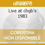 Live at cbgb's 1983 cd musicale di Flipper