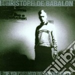 Christoph De Babalon - If You're Into It cd musicale di Christoph de babalon