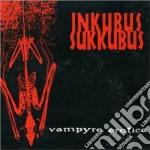 VAMPYRE EROTICA                           cd musicale di Sukkubus Inkubus