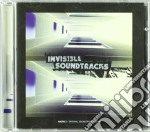 Invisible Soundtracks : cd musicale di Artisti Vari