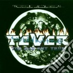 Fever - Too Bad But True cd musicale di Fever