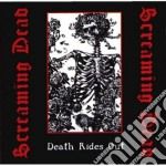 DEATH RIDES OUT                           cd musicale di Dead Screaming