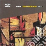 CRAZY TO EXIST (LIVE) cd musicale di K JOSEF