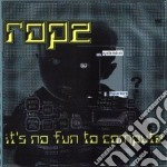 Rope - It's No Fun To Compute cd musicale di ROPE