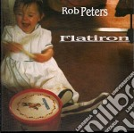 Peters Rob - Flatiron cd musicale di PETERS ROB
