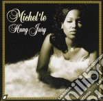 Hung jury cd musicale di Michel'le