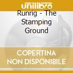 The stamping ground cd musicale di Runrig