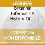 Britannia infernus cd musicale di Artisti Vari