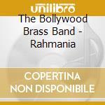 RAHMANIA cd musicale di BOLLYWOOD BRASS BAND
