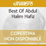 BEST OF ABDUL HALIM HAFIZ cd musicale di Hossam Ramzy