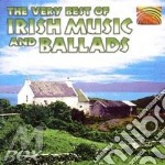 THE VERY BEST OF IRISH MUSIC & BALLA cd musicale di ARTISTI VARI