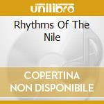 RHYTHMS OF THE NILE cd musicale di Hossam Ramzy