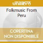 FOLKMUSIC FROM PERU cd musicale di WAYNA PICCHU