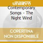 CONTEMPORARY SONGS - THE NIGHT WIND cd musicale di Bough Golden