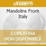 MANDOLINS FROM ITALY cd musicale di PERRI JOEL FRANCISCO