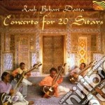 Datta Rash Behari - Concerto For 20 Sitars cd musicale di DATTA RASH BEHARI