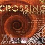 Various - Crossing Borders cd musicale di ARTISTI VARI