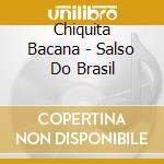 SAMBA DO BRAZIL cd musicale di CHIQUITA BACANA