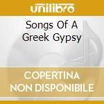SONGS OF A GREEK GYPSY cd musicale di PAVLIDIS KOSTAS