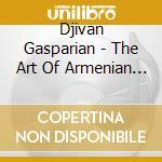THE ART OF THE ARMENIAN DUDUK cd musicale di Djivan Gasparyan