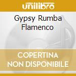 GYPSY RUMBA FLAMENCO cd musicale di EL CHACHI MANUEL